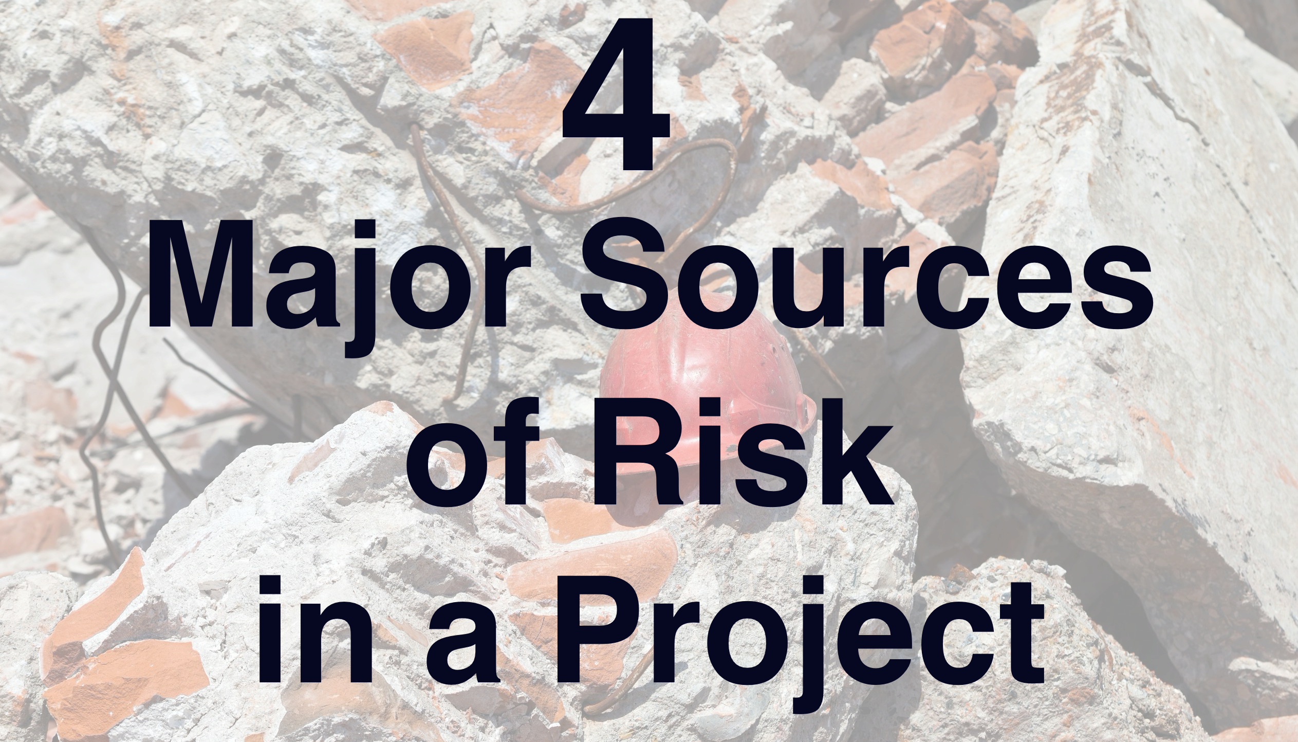 Major Sources of Risk in a Project