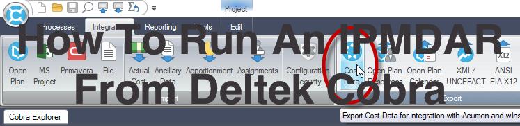 How To Run An IPMDAR From Deltek Cobra
