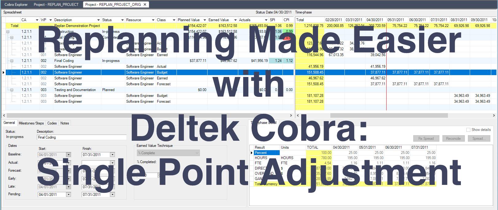 Replanning Made Easier with Deltek Cobra - Single Point Adjustment